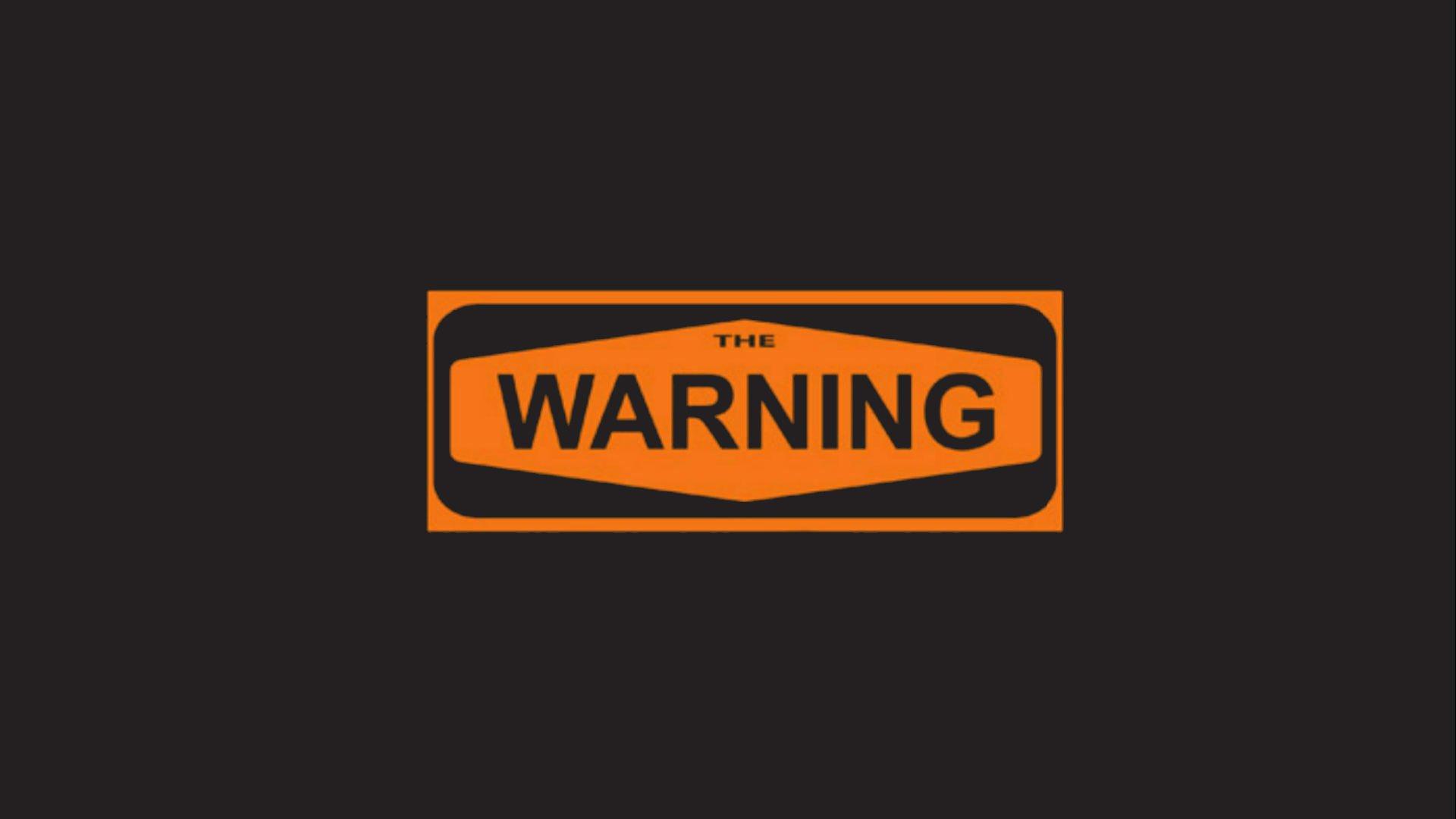 Resultado de imagem para WARNING WALLPAPER